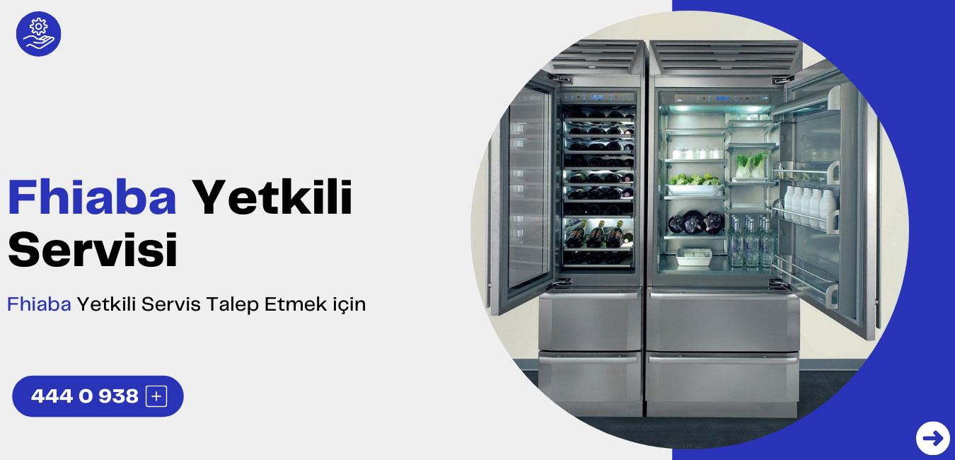 Fhiaba Buzdolabı Servisi